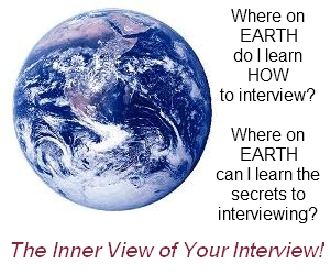 Where on earth can I learn HOW to interview
